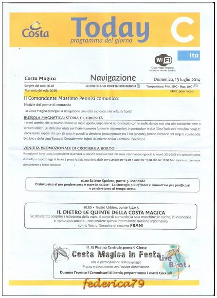 Costa Magica-Panorami d'Oriente-06/16-07-2014-today-1-jpg